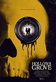 ดูหนังออนไลน์ฟรี Hollows Grove (2014) ฮอลโลว์โกรฟ